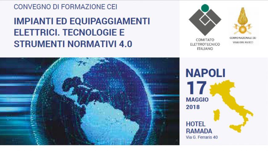 Convegno CEI a Napoli – Impianti ed equipaggiamenti elettrici. Tecnologie e strumenti normativi 4.0