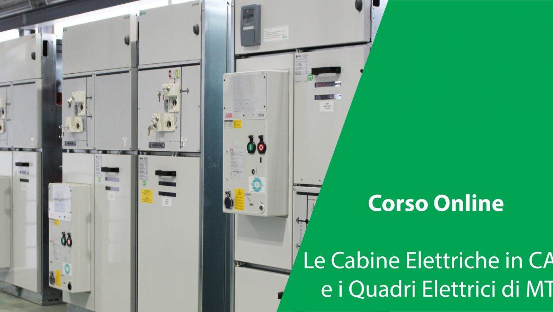 Corso Online: Le Cabine Elettriche in CAV e i Quadri Elettrici di MT