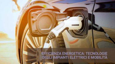 Seminario CEI Torino – Efficienza energetica: tecnologie degli impianti elettrici e nuovi scenari per la mobilità elettrica