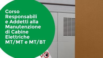 Corso Responsabili e Addetti alla Manutenzione Cabine Elettriche MT/MT e MT/BT